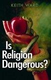 Is Religion Dange...