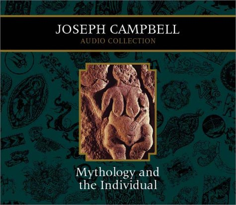 World Mythology & The Individual - Joseph Campbell