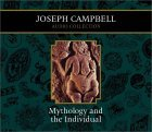 Mythology and the Individual (Joseph Campbell Audio Collection)