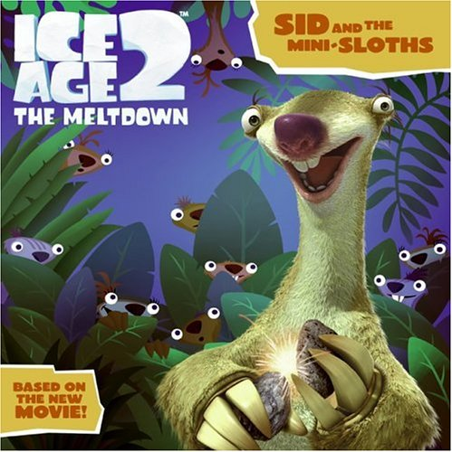 Ice Age 2: Sid and the Mini-Sloths