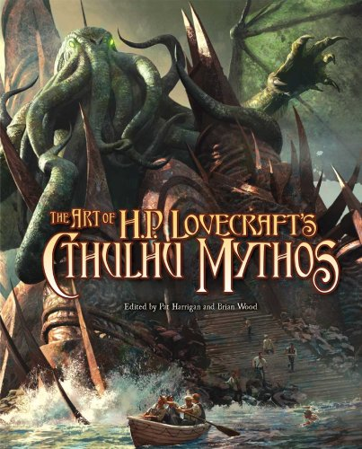 The Art of H.P. Lovecraft's the Cthulhu Mythos by Pat Harrigan
