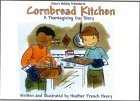 The Cornbread Kitchen: A Thanksgiving Day Story