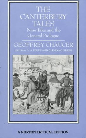 Ebook The Canterbury Tales: Nine Tales and the General Prologue: Authoritative Text, Sources and Backgrounds, Criticism by Geoffrey Chaucer PDF!