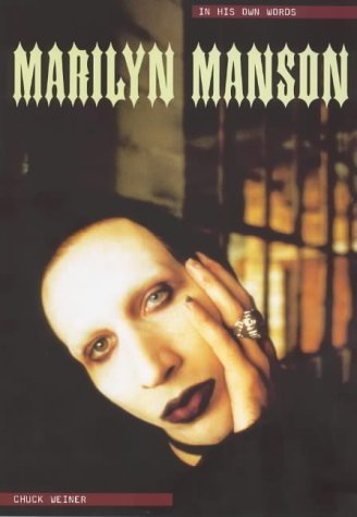 Marilyn Manson: In His Own Words