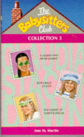 The Babysitters Club Collection #3 (The Babysitters Club, #7-9)