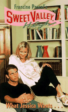 What Jessica Wants (Sweet Valley High, #138)