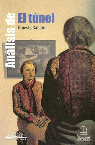 Analisis de el Tunel: Ernesto Sabato