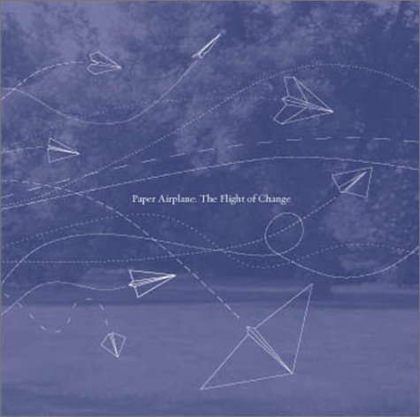 Paper Airplane: The Flight of Change