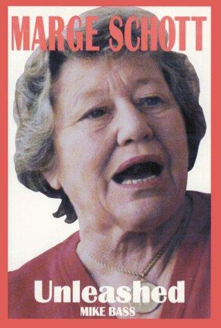 Marge Schott....Unleashed!