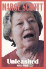 Marge Schott....Unleashed!
