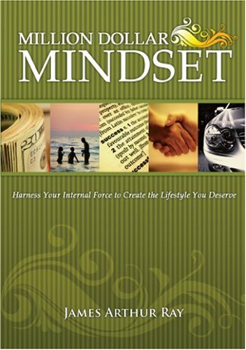 the-million-dollar-mindset-how-to-harness-your-internal-force-to-live-the-lifestyle-you-deserve