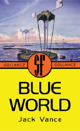 Ebook The Blue World by Jack Vance DOC!