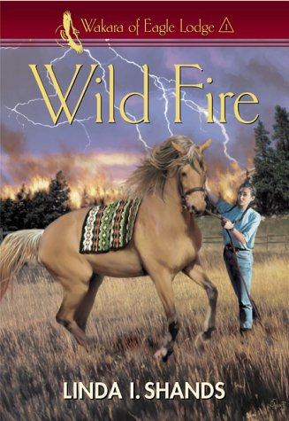 Wild Fire (Wakara of Eagle Lodge #1)