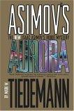 Aurora by Mark W. Tiedemann