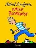 Kalle Blomquist by Astrid Lindgren