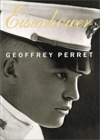 Eisenhower by Geoffrey Perret