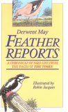 A Feather Reports: A Chronicle of Bird Life from the Pages of 'The Times'