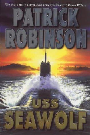 USS Seawolf by Patrick Robinson