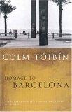 Homage to Barcelona by Colm Tóibín