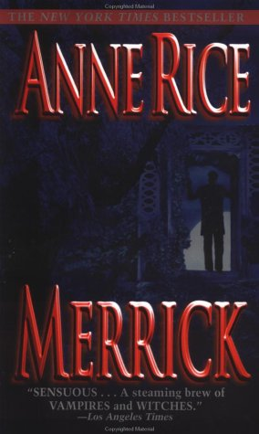 Merrick (The Vampire Chronicles #7)