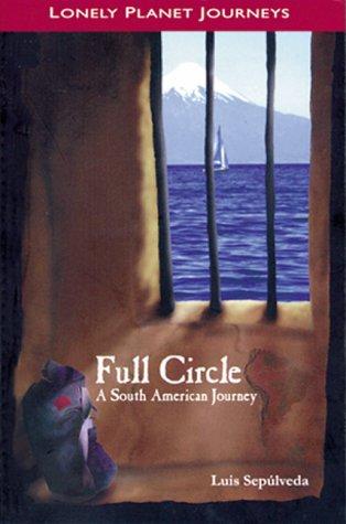 Full Circle by Luis Sepúlveda