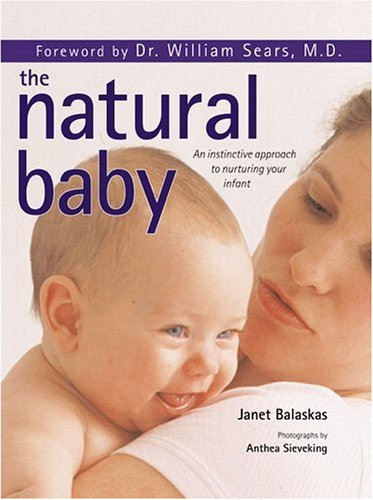The Natural Baby by Janet Balaskas