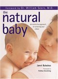 The Natural Baby: An instinctive approach to nuturing your infant