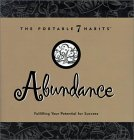 Abundance: Fulfilling Your Potential for Success (The Portable 7 Habits Series #4)
