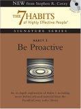 Habit 1 Be Proactive: The Habit of Choice