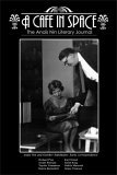 A Cafe in Space: The Anais Nin Literary Journal, Vol. 3