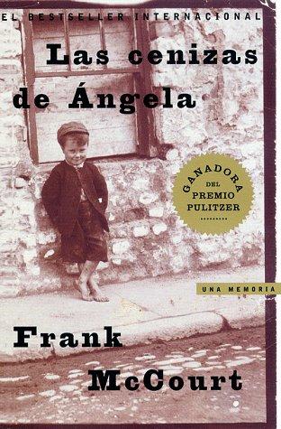 Las Cenizas de Angela (Angela's Ashes): Una Memoria