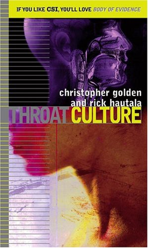 Throat Culture (Body of Evidence, #10)