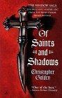Of Saints and Sha...