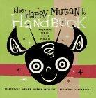 The Happy Mutant Handbook