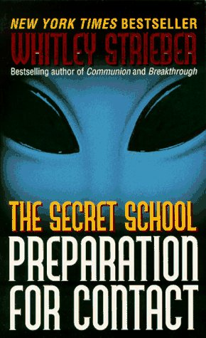 The Secret School by Whitley Strieber