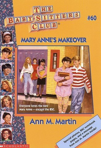 Mary Anne's Makeover (The Baby-Sitters Club, #60)