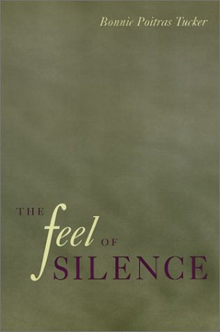 The Feel of Silence