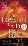 "The Lawman Said ""I Do"" by Ana Leigh"