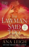 "The Lawman Said ""I Do"" (The Frasers, #2)"
