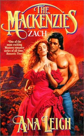 The Mackenzies: Zach (Mackenzies)