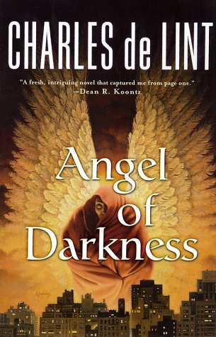 Angel of Darkness by Charles  de Lint