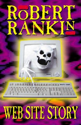Web Site Story by Robert Rankin
