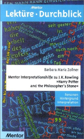 "Mentor Interpretationshilfe zu J. K. Rowling ""Harry Potter and the Philosopher's Stone"": Personen Hintergrund Interpretation"
