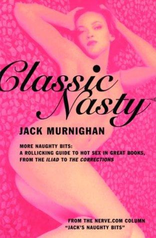 Classic Nasty by Jack Murnighan