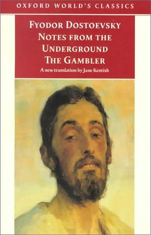 Notes from the Underground & The Gambler