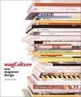 Mag Culture: New Magazine Design