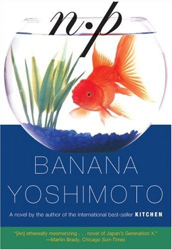 N.P by Banana Yoshimoto