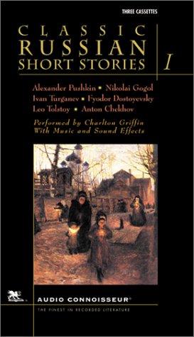 Classic Russian Short Stories, Vol. 1