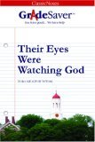 GradeSaver ClassicNotes Their Eyes Were Watching God