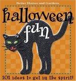 Halloween Fun: 101 Ideas to Get in the Spirit